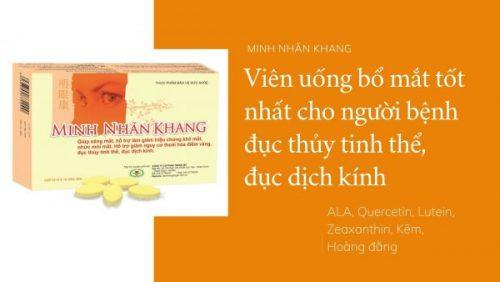 Minh Nhãn Khang - Sản phẩm được chuyên gia tư vấn về bệnh đục dịch kính khuyên dùng